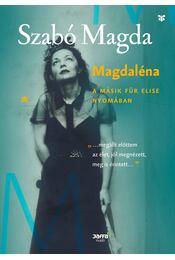 Magdaléna - A másik Für Elise nyomában - Szabó Magda - Régikönyvek