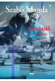 Nyusziék - Naplók 1950-1958 - Szabó Magda - Régikönyvek