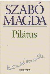 Pilátus - Szabó Magda - Régikönyvek