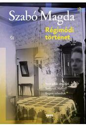 Régimódi történet - Szabó Magda - Régikönyvek