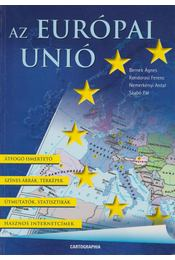 Az Európai Unió - Szabó Pál, Kondorosi Ferenc Dr., Nemerkényi Antal Dr., Dr. Bernek Ágnes - Régikönyvek
