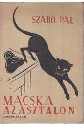 Macska az asztalon - Szabó Pál - Régikönyvek