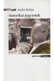Amerikai jegyzetek - Szabó Zoltán - Régikönyvek