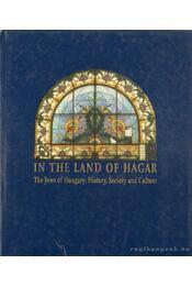 In the Land of Hagar - Szalai Anna - Régikönyvek