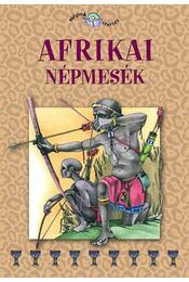 Afrikai népmesék - Szalai Lilla - Régikönyvek