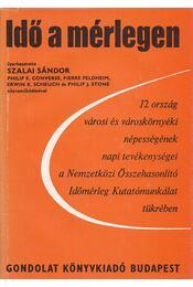 Idő a mérlegen - Szalai Sándor - Régikönyvek