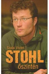 Stohl - Őszintén - Szalai Vivien - Régikönyvek