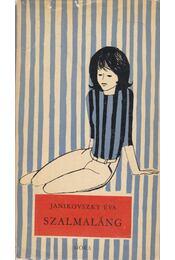 Szalmaláng - Janikovszky Éva - Régikönyvek