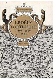 Erdély története 1598-1599, 1603 - Szamosközy István - Régikönyvek