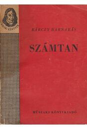 Számtan - Bárczy Barnabás - Régikönyvek