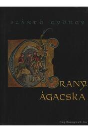 Aranyágacska - Szántó György - Régikönyvek