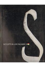 Sculptura Hungarica - Szántó Tibor - Régikönyvek