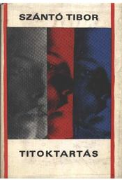 Titoktartás - Szántó Tibor - Régikönyvek