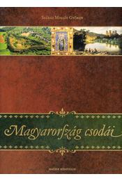 Magyarország csodái - Száraz Miklós György - Régikönyvek