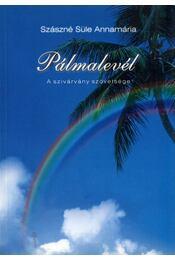 Pálmalevél (dedikált) - Szászné Süle Annamária - Régikönyvek
