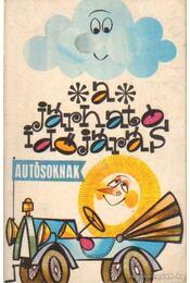 A járható időjárás autósoknak - Szászvári József, Dr. Dallos György, Meissner Imre, Dr. Rácz Gyula - Régikönyvek