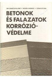 Betonok és falazatok korrózióvédelme - Szávai István, Novák András, Dr. Csekő Gyuláné - Régikönyvek