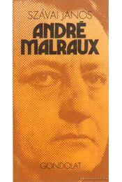 André Malraux - Szávai János - Régikönyvek