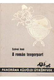 A román tengerpart - Szávai Jenő - Régikönyvek