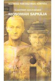 Monomah sapkája - Szavcsenko, Vlagyimir - Régikönyvek