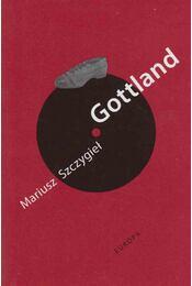 Gottland - Szczygiel, Mariusz - Régikönyvek