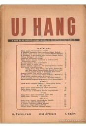 Uj Hang 1953. április 4. szám - Szécsi András (szerk.) - Régikönyvek