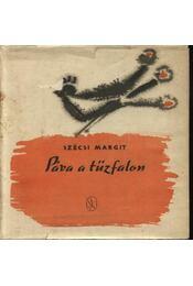 Páva a tűzfalon - Szécsi Margit - Régikönyvek