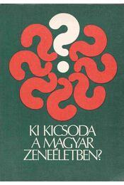 Ki kicsoda a magyar zeneéletben? - Székely András - Régikönyvek
