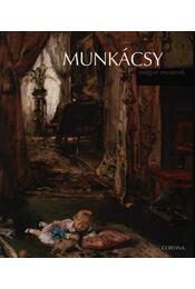 MUNKÁCSY - MAGYAR MESTEREK - FŰZÖTT - Székely András - Régikönyvek