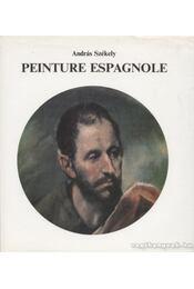 Peinture Espagnole - Székely András - Régikönyvek