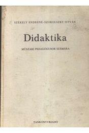 Didaktika - Székely Endréné, Szokolszky István - Régikönyvek