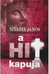A hit kapuja - Székely János - Régikönyvek