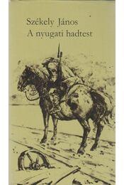 A nyugati hadtest - Székely János - Régikönyvek