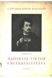 Madarász Viktor emlékkiállítása - Székely Zoltán - Régikönyvek