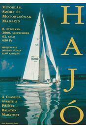Hajó - Vitorlás, Szörf és Motorcsónak Magazin 2000. szeptember - Szekeres László - Régikönyvek