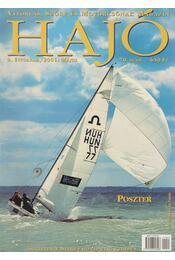 Hajó - Vitorlás, Szörf és Motorcsónak Magazin 2001. május - Szekeres László - Régikönyvek
