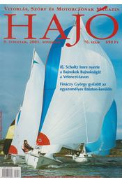 Hajó - Vitorlás, Szörf és Motorcsónak Magazin 2001. november - Szekeres László - Régikönyvek