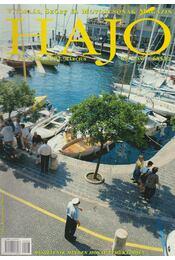 Hajó - Vitorlás, Szörf és Motorcsónak Magazin 2002. március - Szekeres László - Régikönyvek