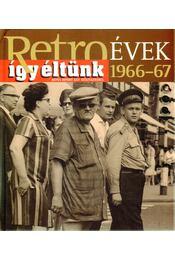 Így éltünk 1966-67 - Széky János - Régikönyvek