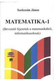 Matematika-1 - Szelezsán János - Régikönyvek