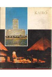 Kairó - Szentléleky Tihamér - Régikönyvek