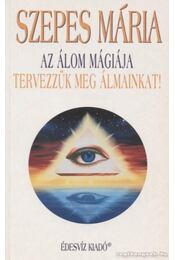 Az álom mágiája - Szepes Mária - Régikönyvek