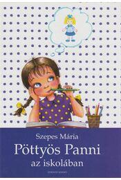 Pöttyös Panni az iskolában - Szepes Mária - Régikönyvek