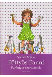 Pöttyös Panni - Furfangos szerszámok - Szepes Mária - Régikönyvek