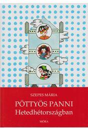 Pöttyös Panni Hetedhétországban - Szepes Mária - Régikönyvek