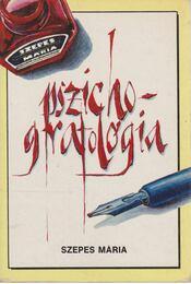 Pszichografológia - Szepes Mária - Régikönyvek