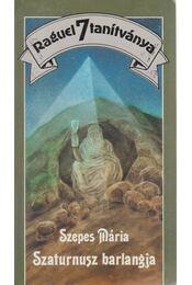 Szaturnusz barlangja - Szepes Mária - Régikönyvek