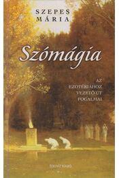 Szómágia - Szepes Mária - Régikönyvek
