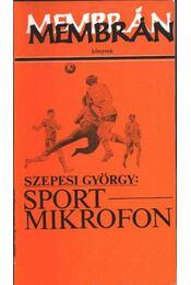 Sportmikrofon (1925-1948) - Szepesi György - Régikönyvek