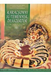 Karácsonyi sütemények, desszertek - Szepessy Vilma, Kiss Gyula, Pasch Julianna - Régikönyvek